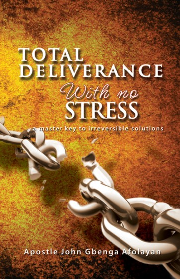 Total Deliverance - with No Stress